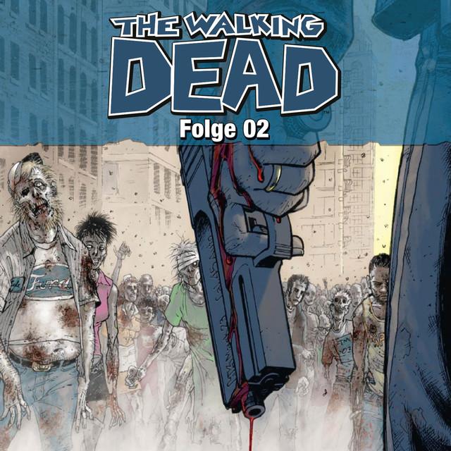 The Walking Dead, Folge 02 (Hörspiel) Cover