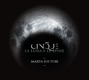 Cinque: La luna e le spine album
