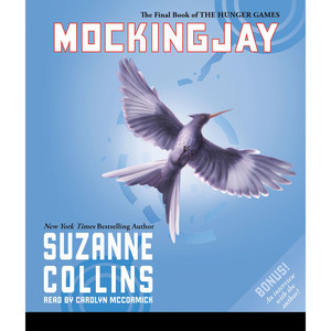Mockingjay - The Hunger Games, Book 3 (Unabridged) Audiobook