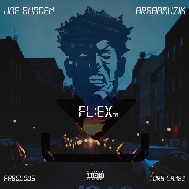 665cd0f0bec Flex (feat. Tory Lanez   Fabolous) - Single by Joe Budden on Spotify