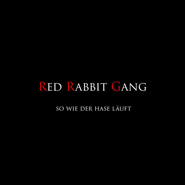 Album cover for So Wie Der Hase Läuft by Red Rabbit Gang