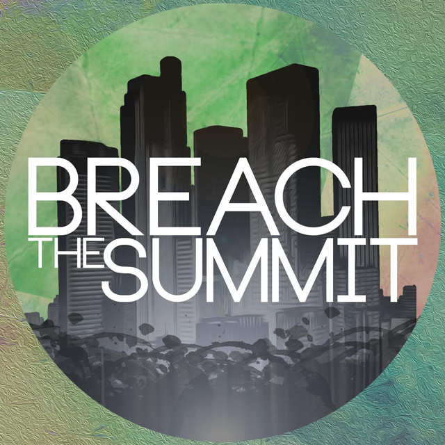 Breach the Summit