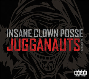Jugganauts - The Best Of ICP Albumcover