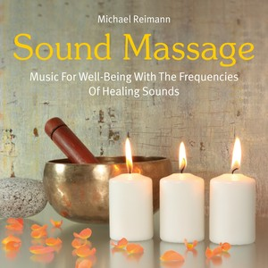 Sound Massage: Music with the Frequencies of Healing Sounds Albumcover