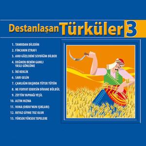 Destanlaşan Türküler, Vol. 3 Albümü