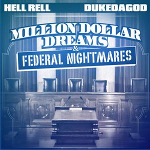 Million Dollar Dreams & Federal Nightmares