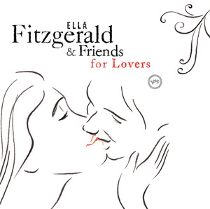 Ella Fitzgerald And Friends For Lovers Albumcover