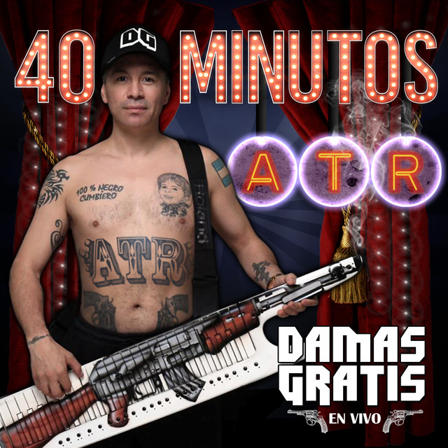 Album cover for 40 Minutos ATR (En Vivo) by Damas Gratis