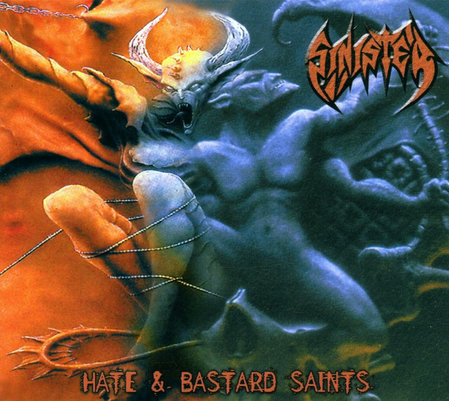Sinister - Hate / Bastard Saints (Re-release)