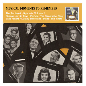 Musical Moments to Remember: The Petticoat Hitparade, Vol. 2 album
