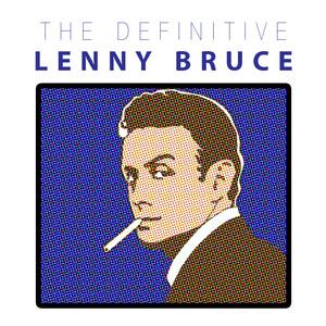 The Definitive Lenny Bruce album