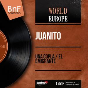 Una Copla / El Emigrante (feat. Juan Soto) [Mono Version] Albümü