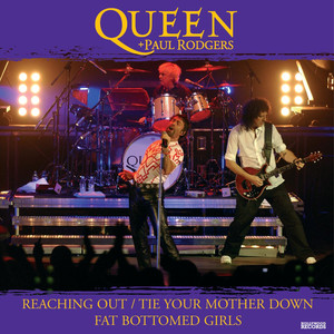 Reaching Out/Tie Your Mother Down-Fat Bottom Girls  - Queen