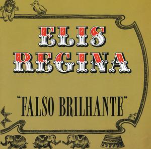 Elis Regina Em Falso Brilhante - Elis Regina