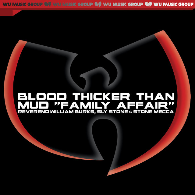 "Blood Thicker Than Mud ""Family Affair"" - Single"