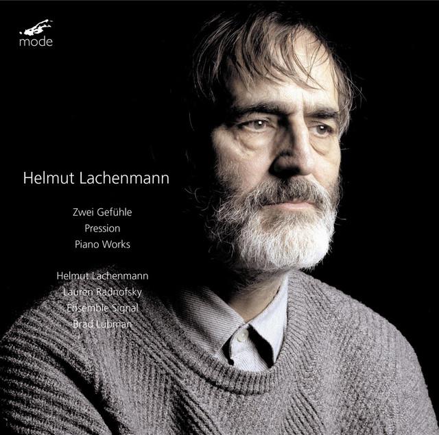 Helmut Lachenmann, Ensemble Signal & Brad Lubman