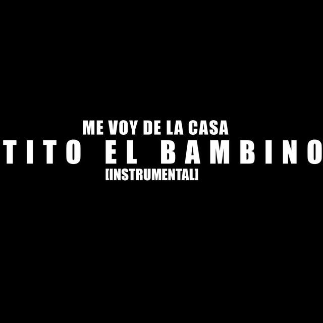 Me Voy De La Casa (Instrumental)