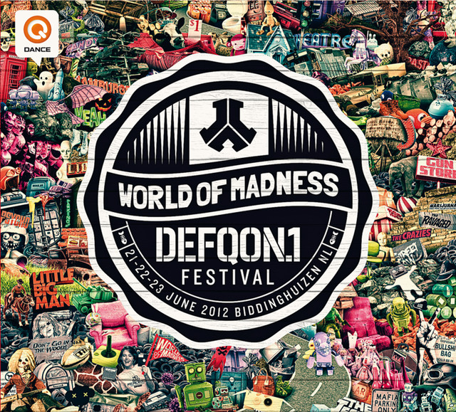 Defqon 1 - The World of Madness