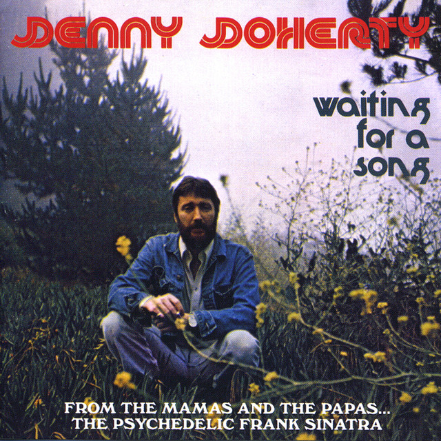 denny doherty whatcha gonna do