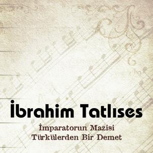 İmparatorun Mazisi - Türkülerden Bir Demet Albumcover