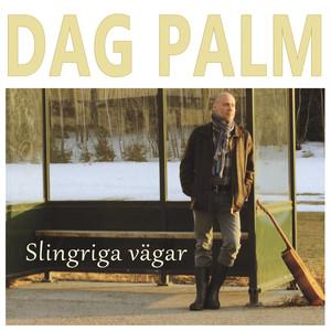 Dag Palm, Vägar på Spotify