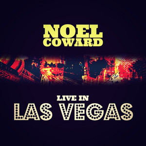 Noel Coward Live at Las Vegas