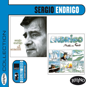 Collection: Sergio Endrigo [E noi amiamoci & Mari del Sud] (2LP in 1CD) album