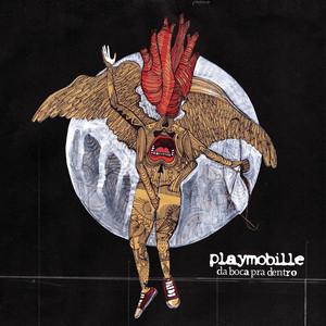 Da Boca Pra Dentro - Vol.1 - Playmobille