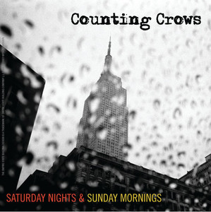 Saturday Nights & Sunday Mornings - Counting Crows