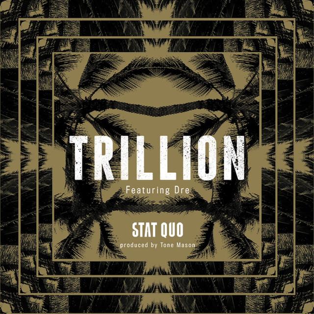 Trillion (feat. Dre) - Single