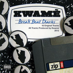 Kwamè : The Break Beat Diaries album