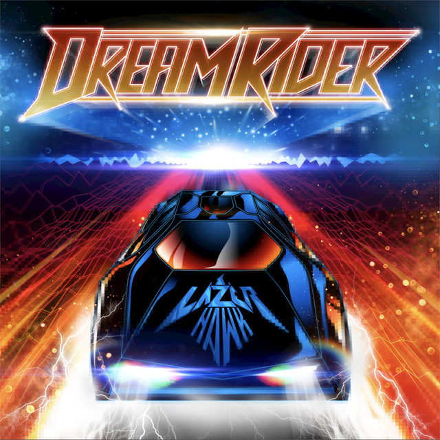 Album cover for Dreamrider by Lazerhawk