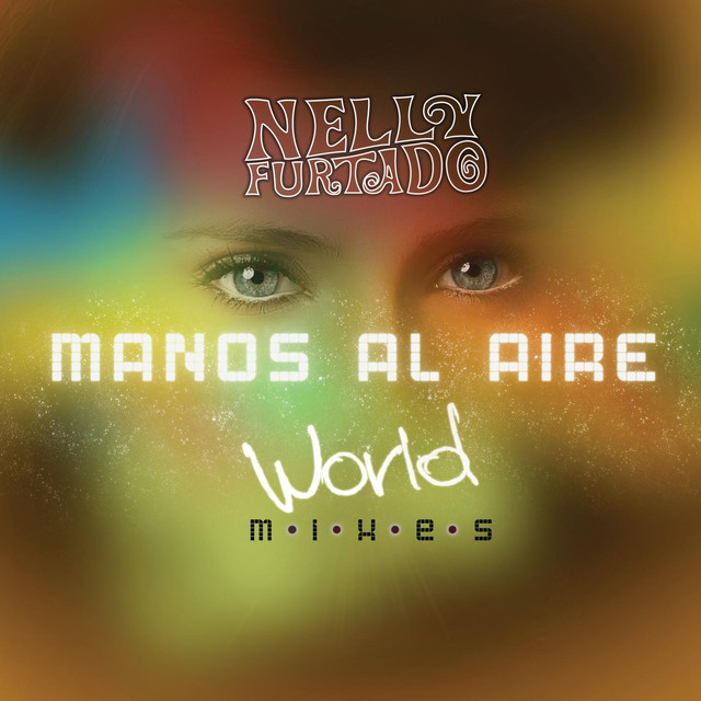 Manos Al Aire (World Mixes)