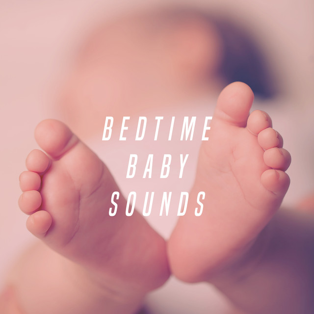 Bedtime Baby Sounds