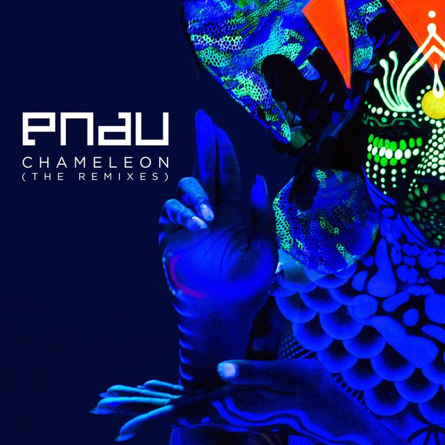 Chameleon (Melé Remix) -PNAU