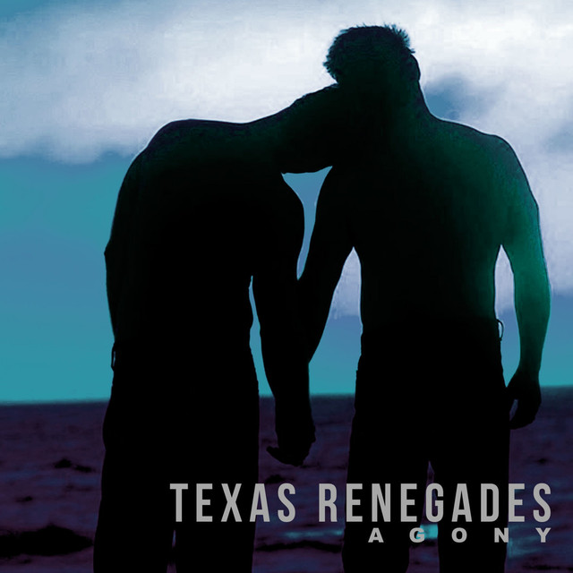 Album cover for Agony by Texas Renegades