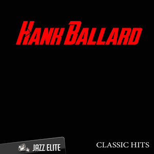 Classic Hits By Hank Ballard