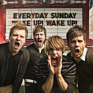 Wake Up! Wake Up! - Everyday Sunday
