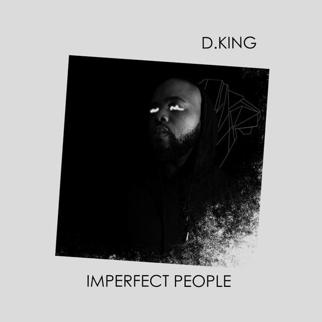 Album cover for Imperfect People by D.King