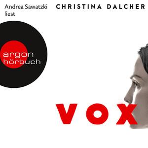 Vox (Gekürzte Lesung) Audiobook