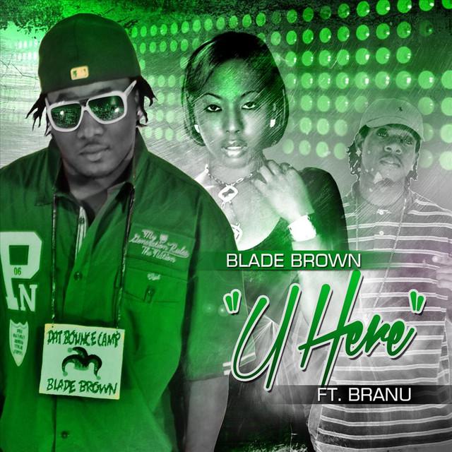 U Here (feat. Branu)