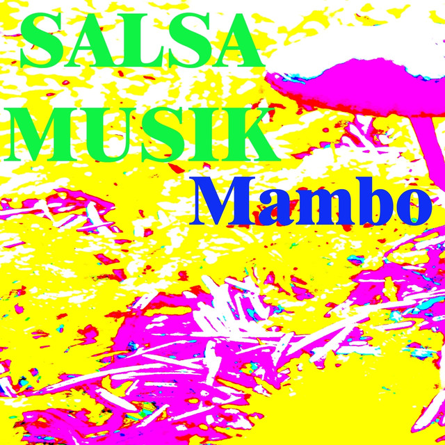 Salsa Musik By Mambo On Spotify
