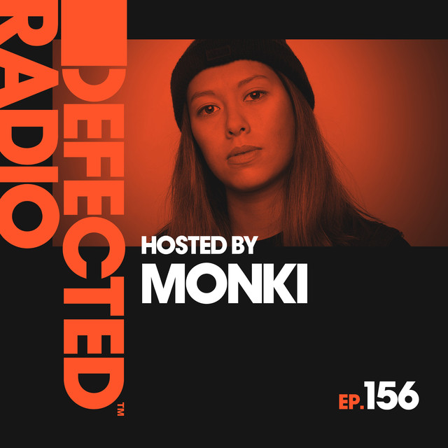 Album cover for Defected Radio Episode 156 (hosted by Monki) by Defected Radio