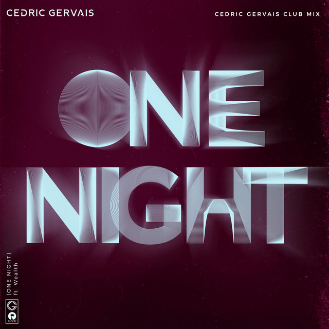 One Night (Cedric Gervais Club Mix)