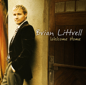 Welcome Home - Brian Littrell