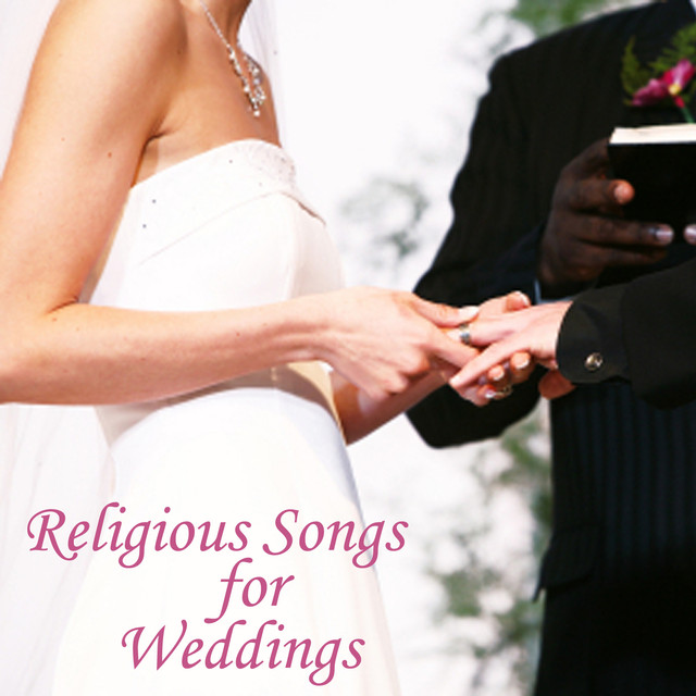 Religious Songs For Weddings