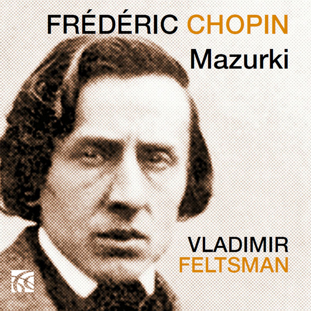 Album cover for Chopin: Mazurki by Frédéric Chopin, Vladimir Feltsman
