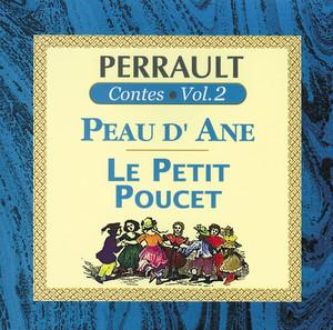 Perrault Contes Vol.2 - Peau D'Ane Le Petit Poucet Audiobook