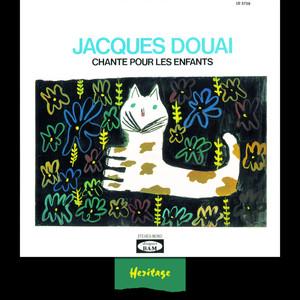 Heritage - Jacques Douai Chante Pour Les Enfants, Vol.1 - BAM (1958-1963) album