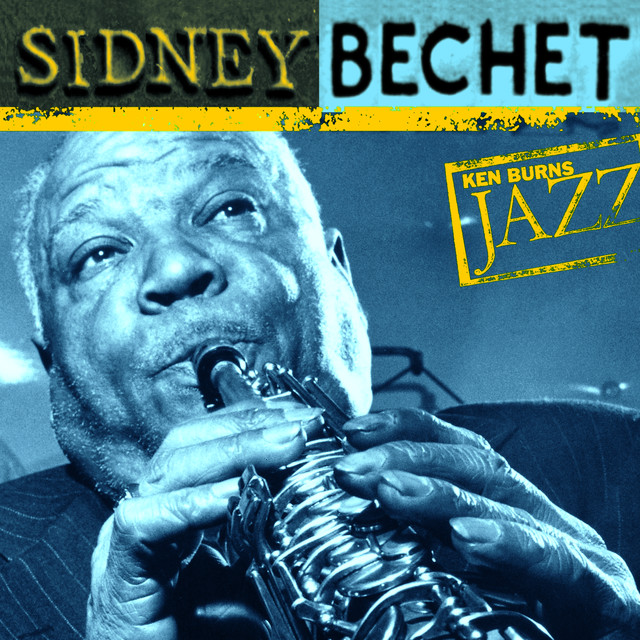 Ken Burns Jazz-Sidney Bechet